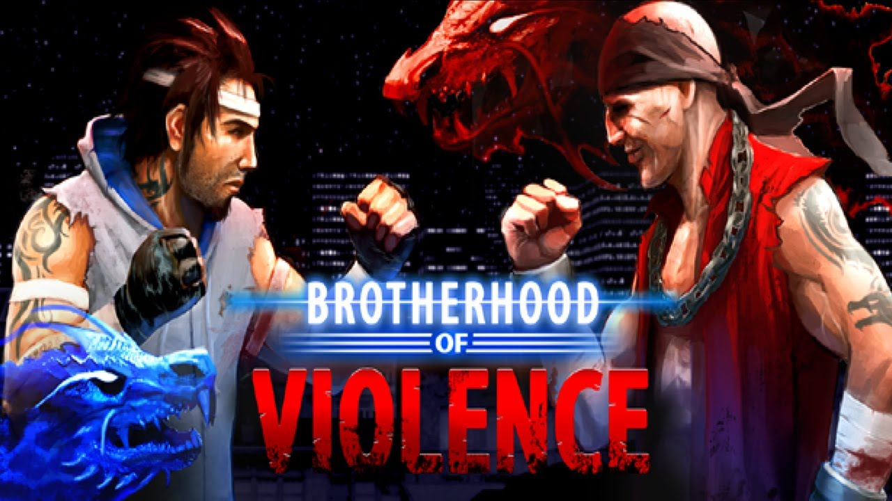 Brotherhood of Violence II