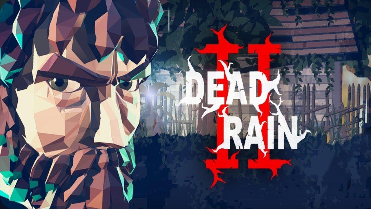 DEAD RAIN 2 Tree Virus