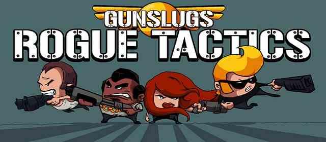 Gunslugs Rogue Tactics