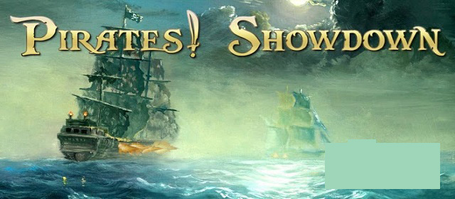 Pirates! Showdown Premium